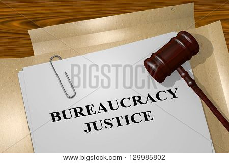 Bureaucracy Justice Legal Concept