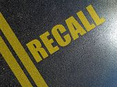 Automotive Recall Procedures Concept With Text On The Street poster