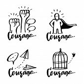 Vector Illustration Design Courage Collection Set With Calligraphy Lettering, Motivation, Ambition,  poster