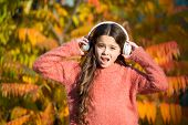 Listening Audio Best Way Help Child Improve Vocabulary. Kid Girl Relaxing Near Autumn Tree With Head poster