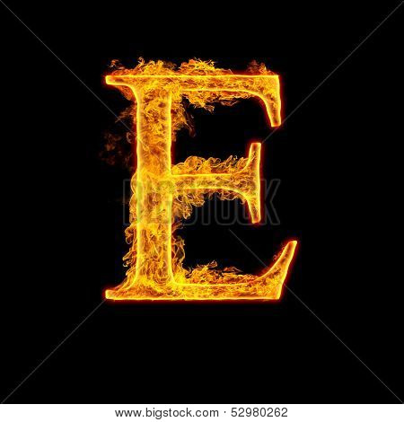 Fire alphabet letter E isolated on black background.