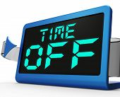 stock photo of time study  - Time Off Clock Showing Holiday From Work Or Study - JPG