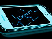 Export Smartphone Means Ship Overseas And Sell Abroad