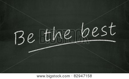 Chalkboard Be The Best Illustration