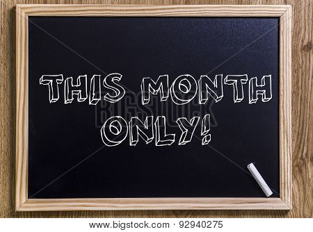 This Month Only!