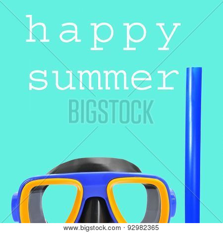 closeup of a diving mask and a snorkel, and the text happy summer written in white on a cyan background