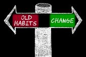 pic of  habits  - Opposite arrows with Old Habits versus Change. Hand drawing with chalk on blackboard. Choice conceptual image - JPG