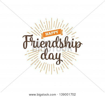 Happy Friendship day vector typographic design. Inspirational quote about friendship. Usable as greeting cards, posters, clothing, t-shirt for your friends.