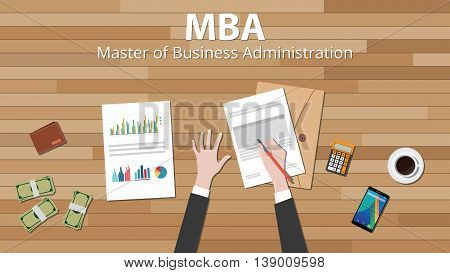 mba master of business administration with businessman hand work on some paper document on top of the wood table vector graphic illustration
