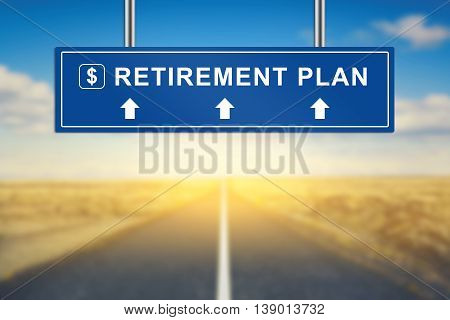 retirement plan words on blue road sign with blurred background