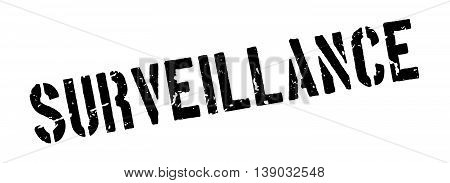 Surveillance Rubber Stamp