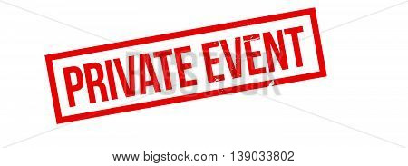 Private Event Rubber Stamp