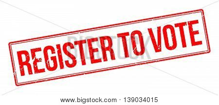 Register To Vote Rubber Stamp