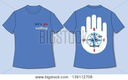 Flat identity mock-up template of T-shirt in nautical style. Go sailing. Idea for design of nautical t-shirt line, print for sailors, sailing courses, club, slogan. Vector Illustration.