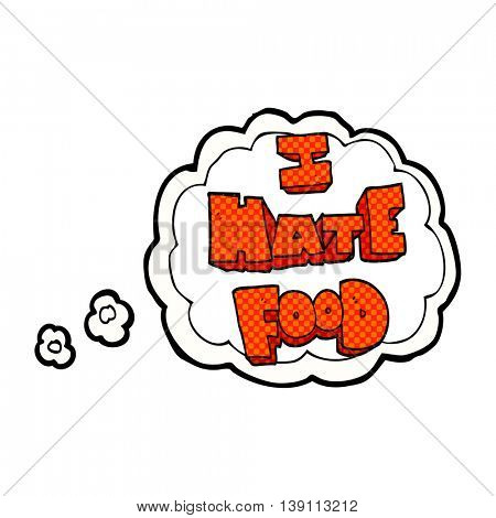 freehand drawn thought bubble cartoon i hate food symbol