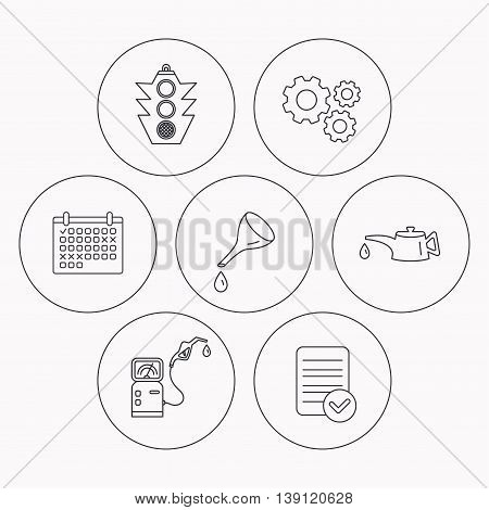 Motor oil change, traffic lights and gas station icons. Petrol station linear sign. Check file, calendar and cogwheel icons. Vector