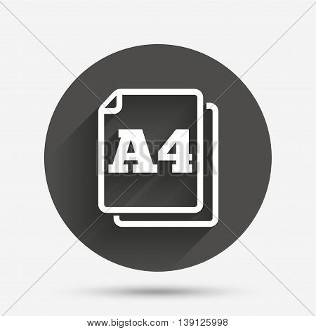 Paper size A4 standard icon. File document symbol. Circle flat button with shadow. Vector