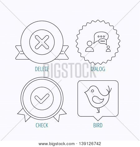 Delete, check and chat speech bubble icons. Dialog linear sign. Award medal, star label and speech bubble designs. Vector