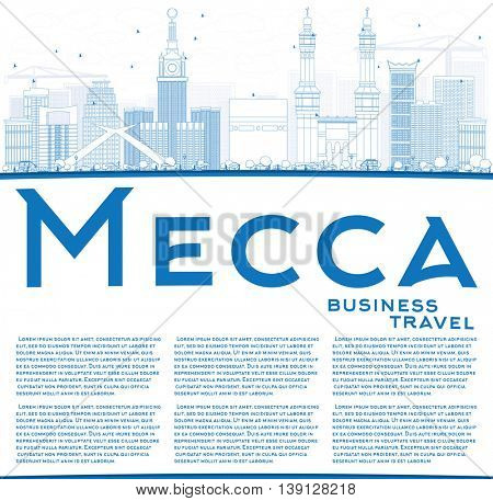 Outline Mecca Skyline with Blue Landmarks and Copy Space. Vector Illustration. Travel and Tourism Concept with Historic Buildings. Image for Presentation Banner Placard and Web Site.