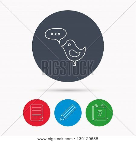 Bird with speech bubble icon. Chat talk sign. Cute small fowl symbol. Calendar, pencil or edit and document file signs. Vector