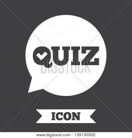 Quiz check in speech bubble sign icon. Questions and answers game symbol. Graphic design element. Flat quiz symbol on dark background. Vector