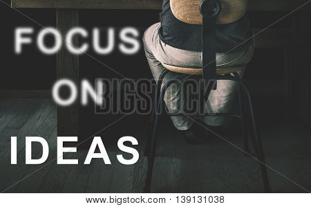 Focus On Ideas Text Concept