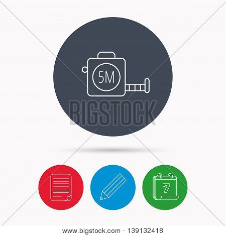 Tape measurement icon. Roll ruler sign. Calendar, pencil or edit and document file signs. Vector