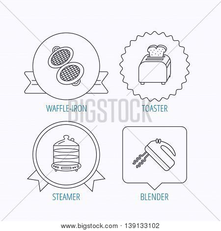 Waffle-iron, toaster and blender icons. Steamer linear sign. Award medal, star label and speech bubble designs. Vector