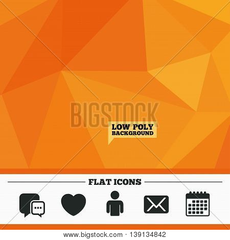 Triangular low poly orange background. Social media icons. Chat speech bubble and Mail messages symbols. Love heart sign. Human person profile. Calendar flat icon. Vector