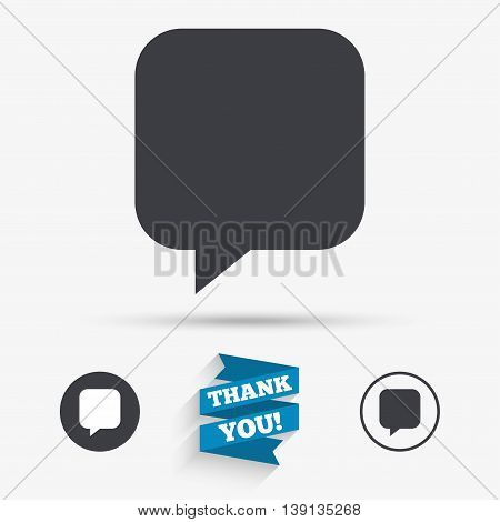 Chat sign icon. Speech bubble symbol. Communication chat bubbles. Flat icons. Buttons with icons. Thank you ribbon. Vector
