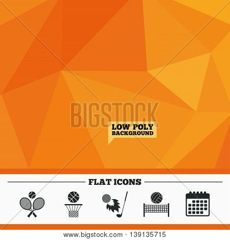 Triangular low poly orange background. Tennis rackets with ball. Basketball basket. Volleyball net with ball. Golf fireball sign. Sport icons. Calendar flat icon. Vector