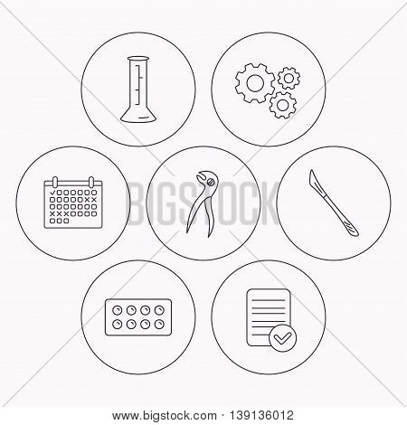Lab beaker, tablets and dental pliers icons. Scalpel linear sign. Check file, calendar and cogwheel icons. Vector