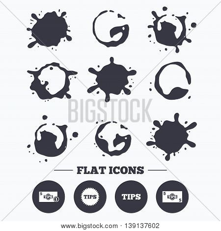 Paint, coffee or milk splash blots. Tips icons. Cash with coin money symbol. Star sign. Smudges splashes drops. Vector