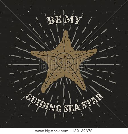Hand Drawn Textured Grunge Vintage Label, Retro Badge Or T-shirt Typography Design With Starfish And