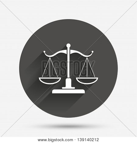 Scales of Justice sign icon. Court of law symbol. Circle flat button with shadow. Vector