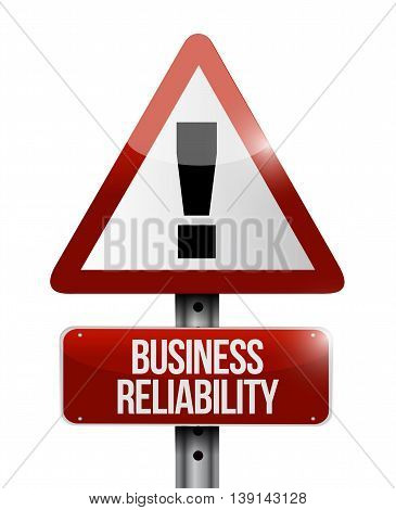 Business Reliability Warning Road Sign Concept