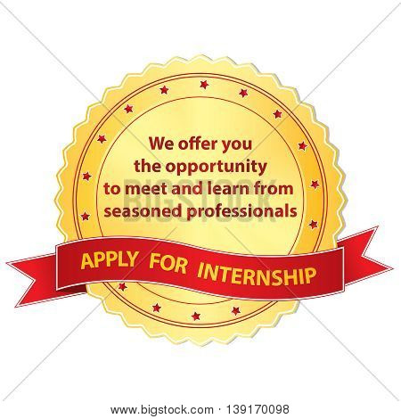 Apply for internship. We offer you the opportunity to meet and learn from seasoned professionals. - label / ribbon for recruitment agency and employers