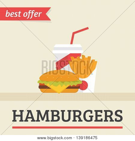 Lunch french fries, burger and soda takeaway. Flat illustration for hamburgers best offer flyer, burger menu and other restaurants menu elements. Flat poster for fast food cafe and public kitchen