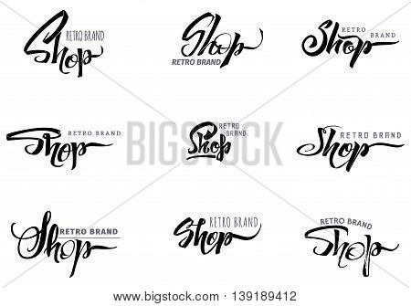 Shop - insignia is made with the help of lettering and calligraphy skills, use the right typography and composition.