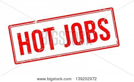 Hot Jobs Rubber Stamp