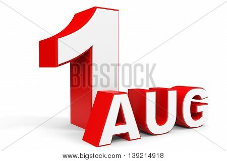 August 1. 3D Text On White Background.