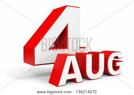 August 4. 3D Text On White Background.