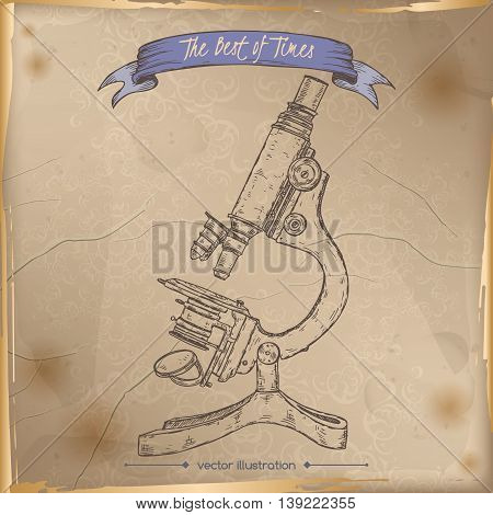 Antique microscope hand drawn sketch placed on old paper background. Vintage collection. Great for school, education, antique shop, retro design.