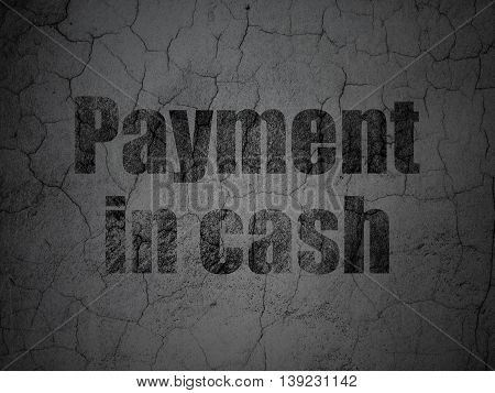 Money concept: Black Payment In Cash on grunge textured concrete wall background