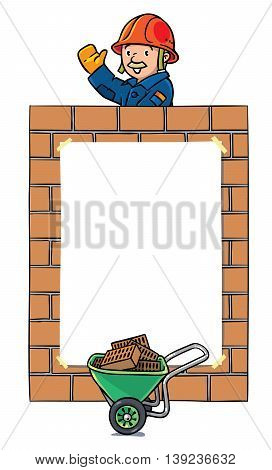 Banner or frame with funny construction worker or builder, waving by hand, on the brick wall background, and the cart at the bottom. Profession series. Childrens vector illustration. Design template