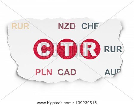 Business concept: Painted red text CTR on Torn Paper background with  Currency
