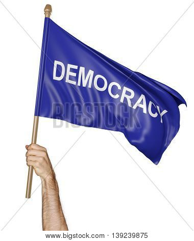 Person's hand holding a waving flag with the word democracy, 3D rendering