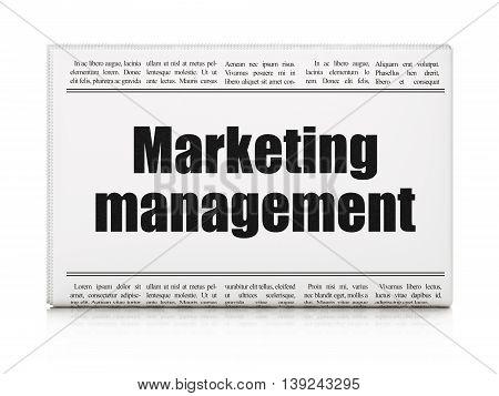 Advertising concept: newspaper headline Marketing Management on White background, 3D rendering