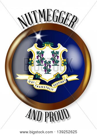 Connecticut state flag button with a circular border over a white background with the text Nutmegger and Proud