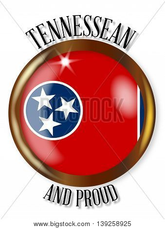 Tennessee state flag button with a circular border over a white background with the text Tennessean and Proud